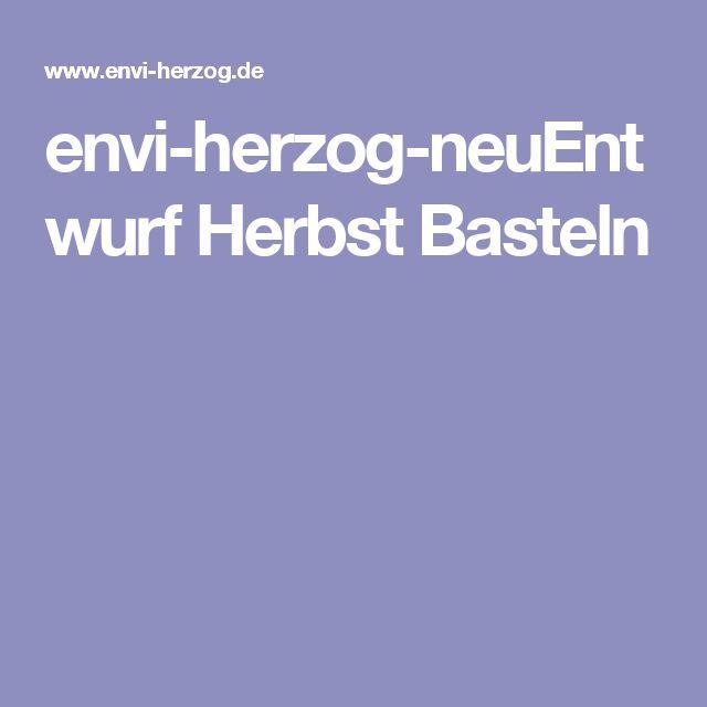 envi-herzog-neuEntwurf Herbst Basteln