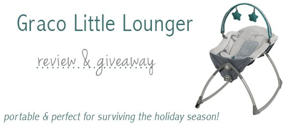 Don't forget to enter our Graco Children's Products Little Lounger GIVEAWAY! This is the perfect piece of gear for everyday and the busy holiday season. The Little Lounger can be laid flat or at an incline for ultimate comfort!   A little bonus… we've extended the entry deadline by one day until tomorrow at 3pm CST!