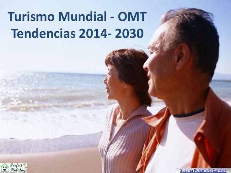 Tendencias Turismo Mundial -  OMT  2014 al 2030 by Susana Puigmartí