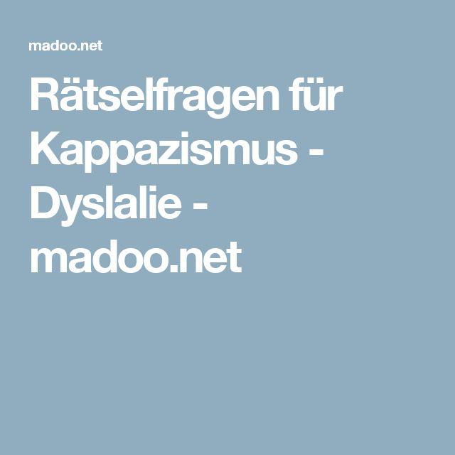 Rätselfragen für Kappazismus - Dyslalie - madoo.net