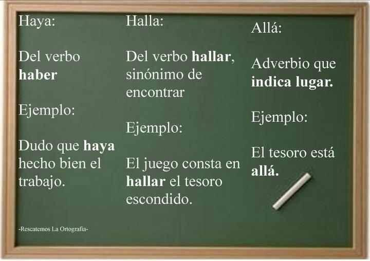 Haya, halla o allá: Allá, Halla, Haya
