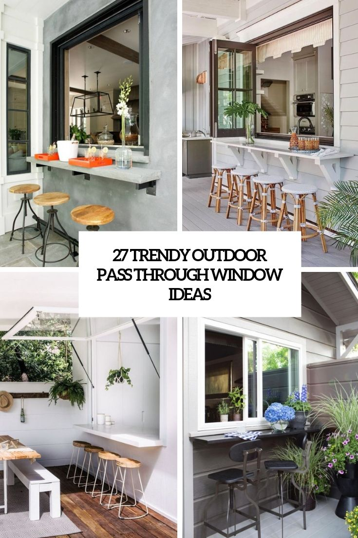 Trendy Outdoor Pass Through Window Ideas Cover Pass Through Window Kitchen Pass Outdoor Kitchen Bars