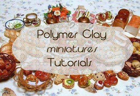 Polymer Clay Tutorials - links to a range of food tutorials in miniature
