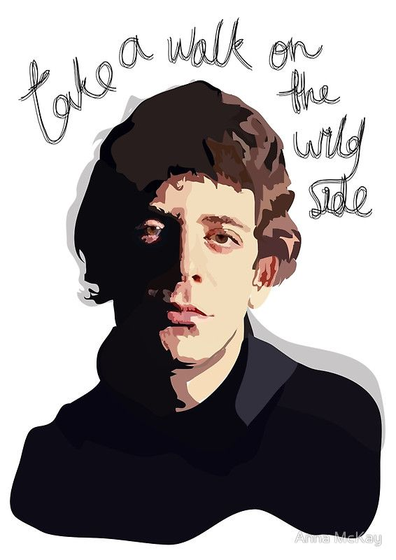 Lou Reed - Walk on the Wild Side by Anna McKay