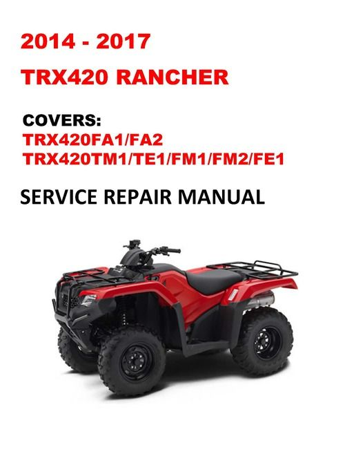 2014 2017 Trx420 Rancher Repair Service Workshop Manual Alternator Repair Honda Service