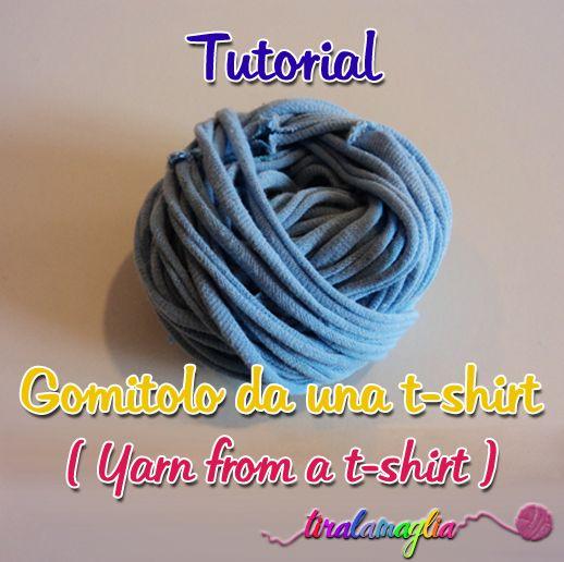 Idea riciclo: ricavare un gomitolo di filo per l'uncinetto da una vecchia t-shirt di cotone. (tutorial su > http://tiralamaglia.blogspot.it/2013/03/tutorial-ed-idea-riciclo-ricavare-un.html) Tutorial DIY: how to get a yarn from an old t-shirt, for crochet and knitting. Tutorial here > http://tiralamaglia.blogspot.it/2013/03/tutorial-ed-idea-riciclo-ricavare-un.html