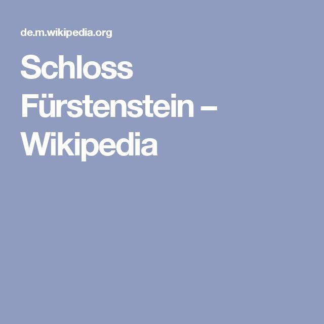 Schloss Fürstenstein – Wikipedia