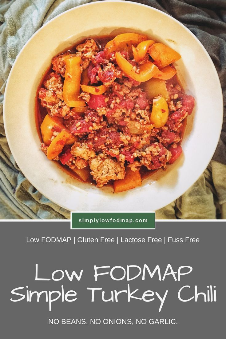 Simple Low Fodmap Turkey Chili Simply Low Fodmap Fodmap Diet Recipes Fodmap Recipes Dinner Fodmap Recipes