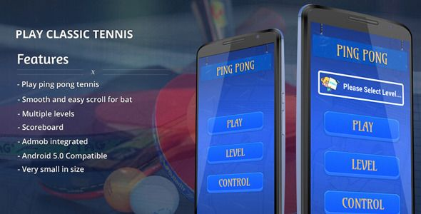 "Purchase sourcecode of ""Ping Pong - Tennis Game"" for Android only in $14."