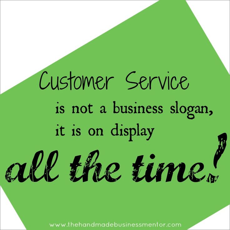 Customer Service is not a business slogan, it is on display all the time!
