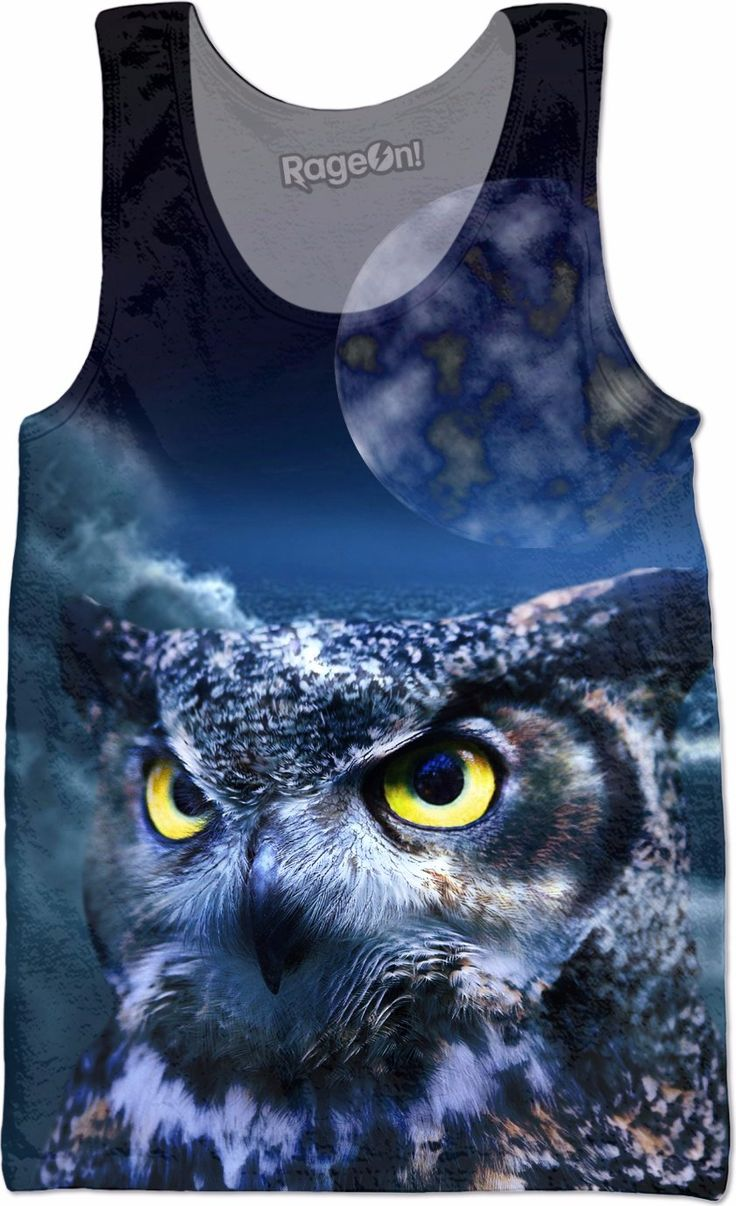 Check out my new product https://www.rageon.com/products/owl-and-night-sky-tank-top?aff=BWeX on RageOn!