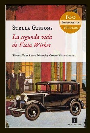 Devoradora de Libros: La segunda vida de Viola Wither - Stella Gibbons