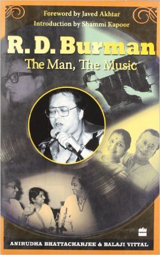 R. D. Burman: The Man The Music
