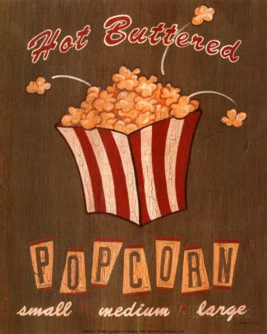 Hot Buttered Popcorn Posters by Louise Max at AllPosters.com
