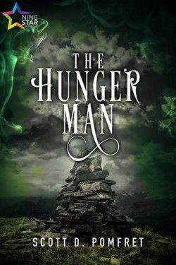The Hunger Man, Scott D Pomfret