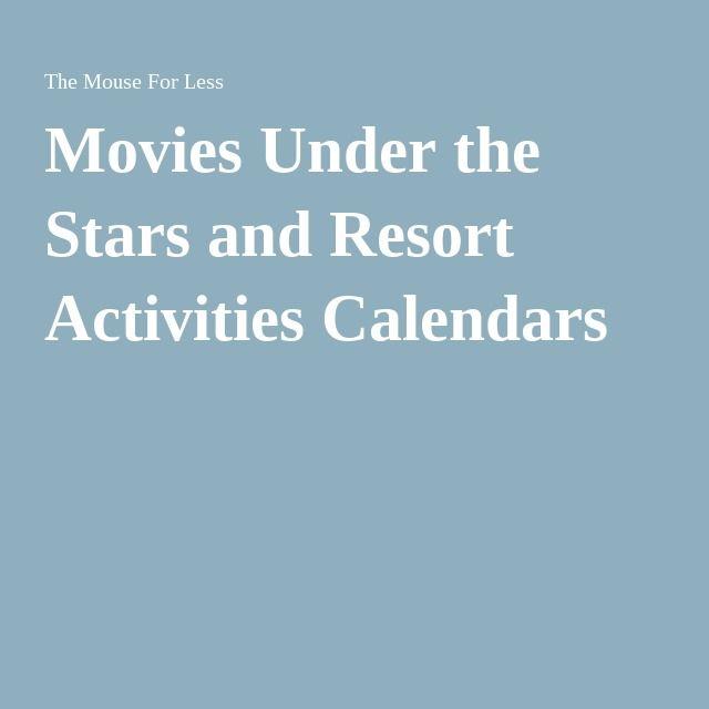 Movies Under the Stars and Resort Activities Calendars