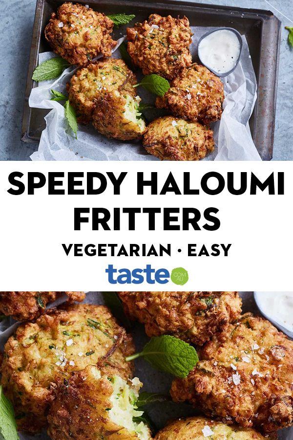 Speedy Zucchini And Haloumi Fritters Recipe In 2020 Easy Vegetarian Vegetarian Recipes Easy Veggie Snacks