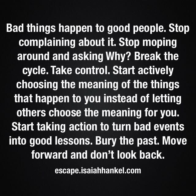 Quotes About Bad Things Happen To Good People: The 25+ Best Stop Complaining Quotes Ideas On Pinterest