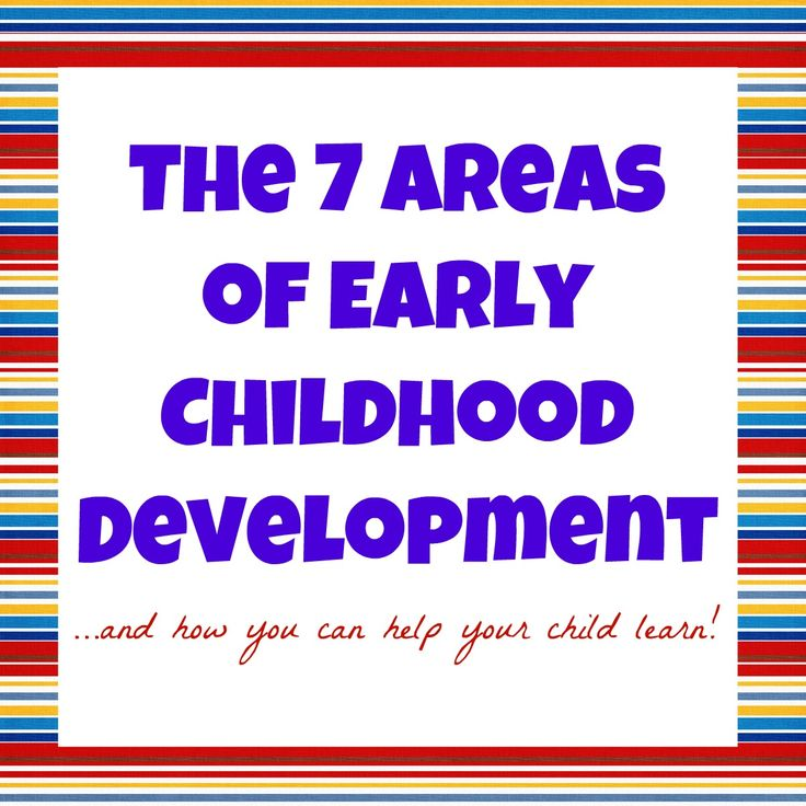 7 domains of early childhood development.  Preschools should aim to address each of these domains when teaching a young child.