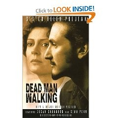 Dead Man Walking: An Eyewitness Account Of The Death Penalty In The United States by Sister Helen Prejean, CSJ