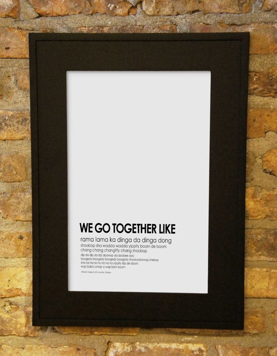Grease Typography Art We Go Together poster by RelaxEventStudio