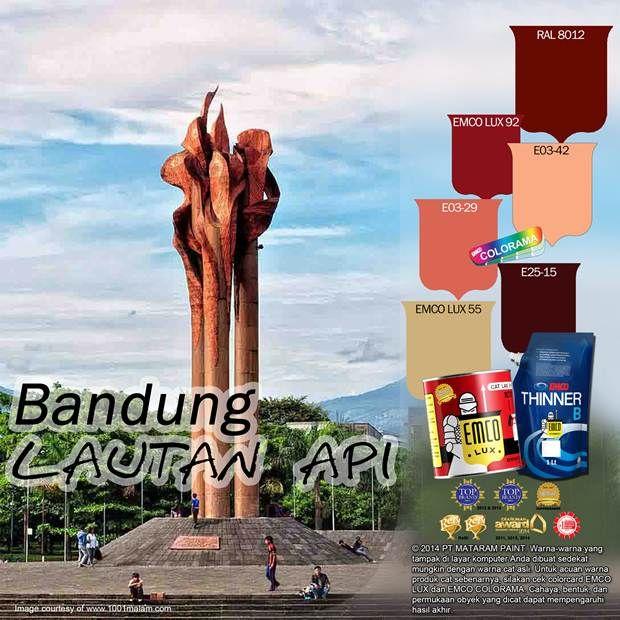 Bandung Lautan Api #Inspirasi #Warna #EMCOPaint http://matarampaint.com/detailNews.php?n=351