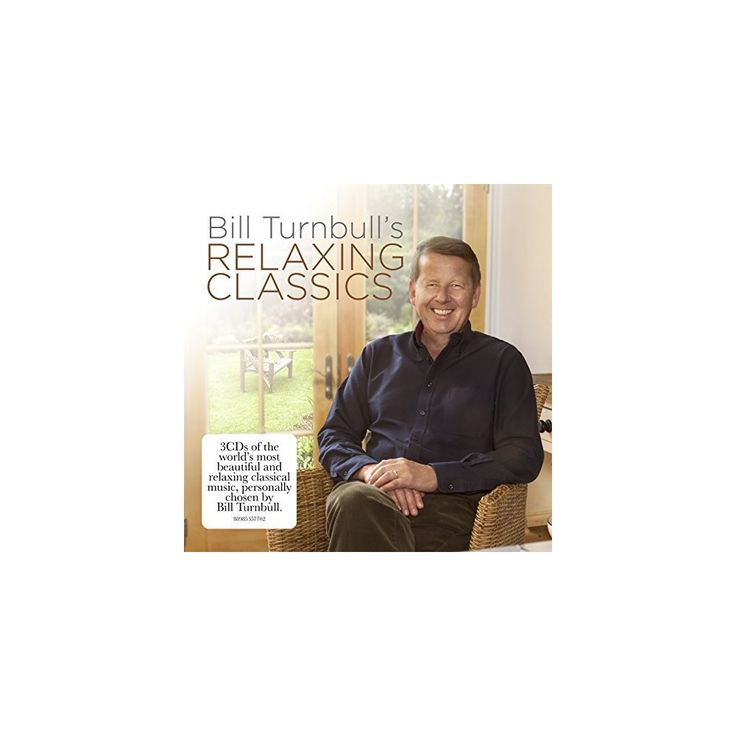 Bill Turnbull's Relaxing Classics & Various - Bill Turnbull's Relaxing Classics / Various (CD)