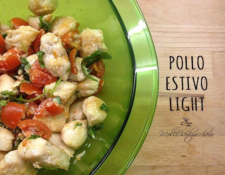 Un modo veloce, economico e genuino per gustare il pollo anche in estate: ecco a voi la ricetta del pollo estivo light!