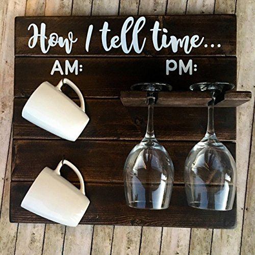 How To Tell Time, How To Tell Time Hanging Coffee/Wine Rack, Rustic Coffee Wine Rack, AM/PM Sign, Funny Kitchen Decor, Housewarming Gift, Funny Wine Gift, Wine Coffee Cup Holder: Handmade