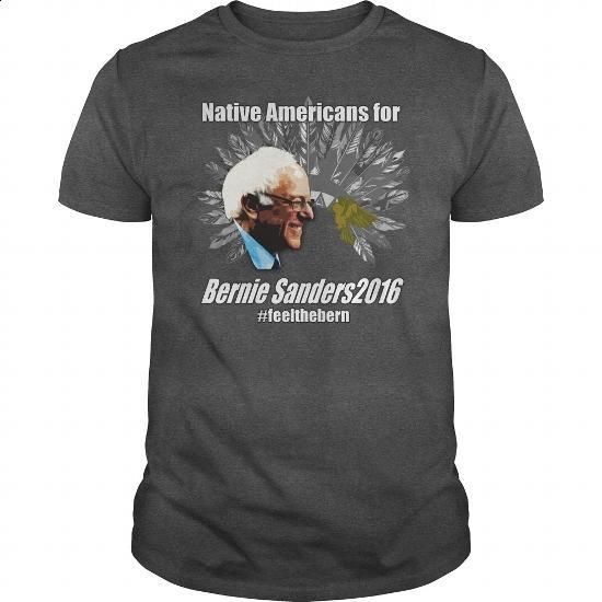 NATIVE AMERICAN FOR BERNIE SANDERS - #hooded sweater #champion sweatshirt. SIMILAR ITEMS => https://www.sunfrog.com/Political/NATIVE-AMERICAN-FOR-BERNIE-SANDERS-Dark-Grey-Guys.html?60505