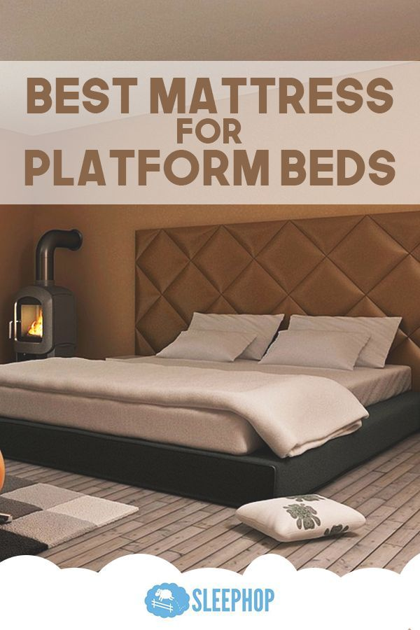 Best Mattress For Platform Bed Best Mattress Bed Platform Bed