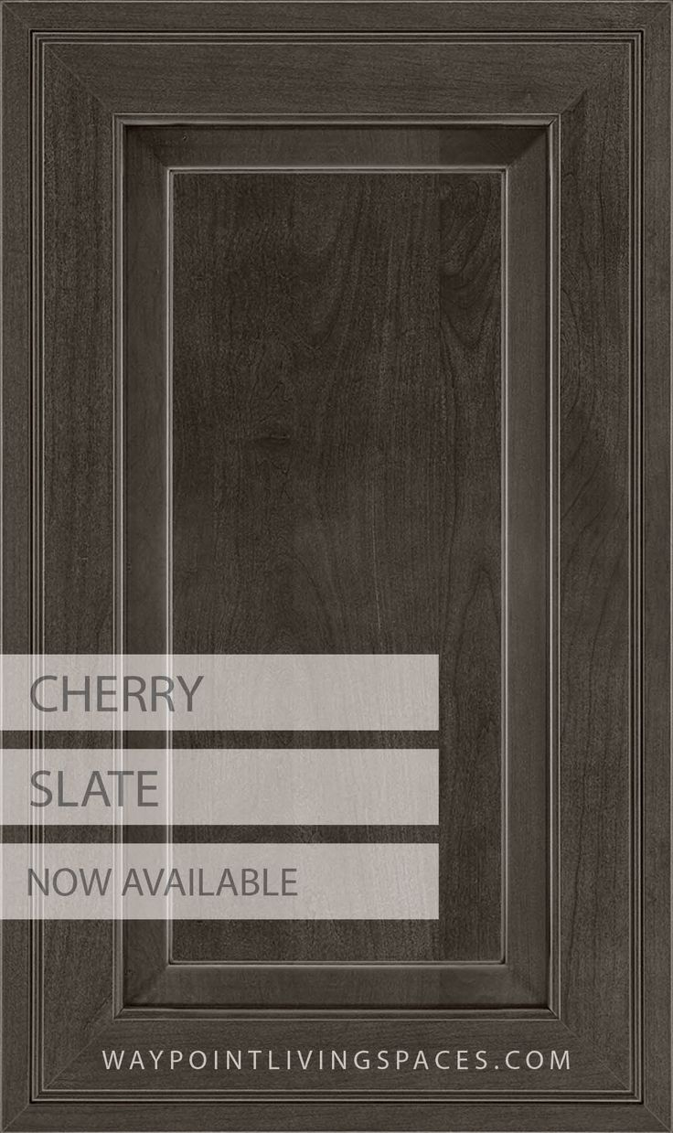 Our New Finish Cherry Slate Is Now Available For Order