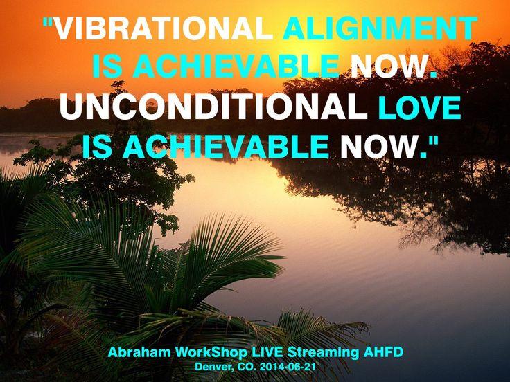 """""""La Alineación vibratoria es conseguible ahora. El amor incondicional es conseguible ahora."""""""