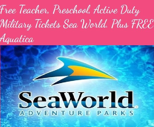 Free Teacher Preschool Active Duty Military Sea World Tickets