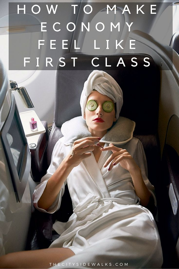 If you can't dish out the dollars for opulence every time, you can still do a few things to feel luxurious while flying. Here are 9 ways to make Economy feel like First Class.