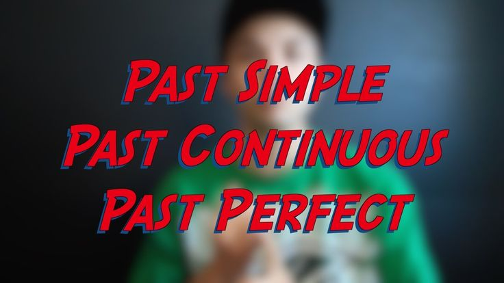 Past Simple Past Continuous Past Perfect - Verb Tenses - Learn English online free video lessons
