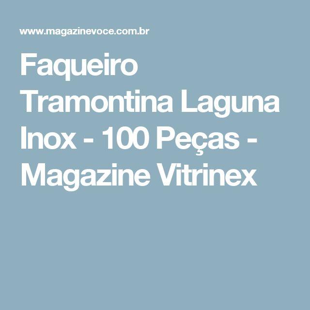 Faqueiro Tramontina Laguna Inox - 100 Peças - Magazine Vitrinex