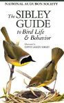 The Sibley Guide to Bird Life and Behavior by National Audubon Society Staff... #Textbook
