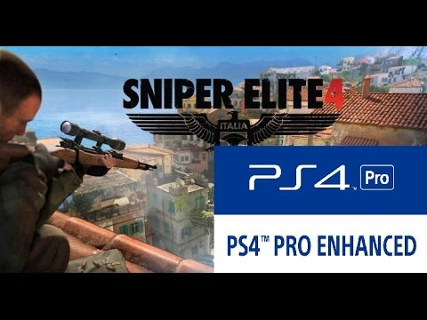 Sniper Elite 4's PS4 PRO Enhanced Graphics and DirectX 12 for PC Support...