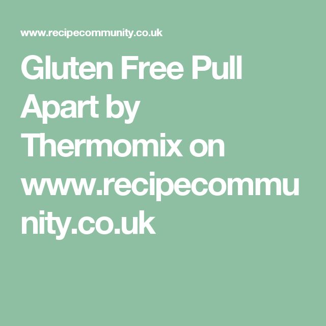 Gluten Free Pull Apart by Thermomix on www.recipecommunity.co.uk