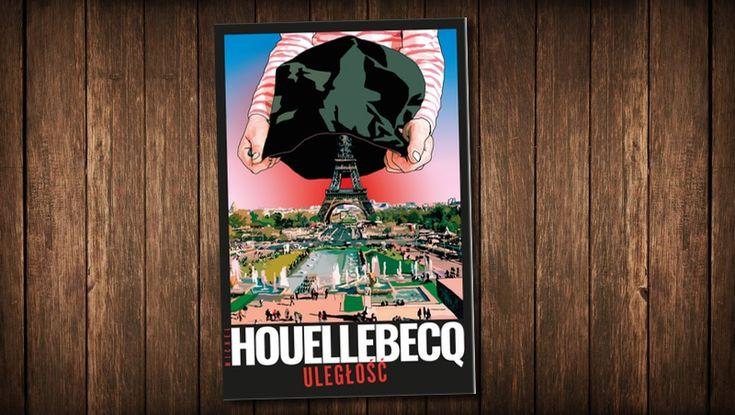 Uległość – Michel Houellebecq