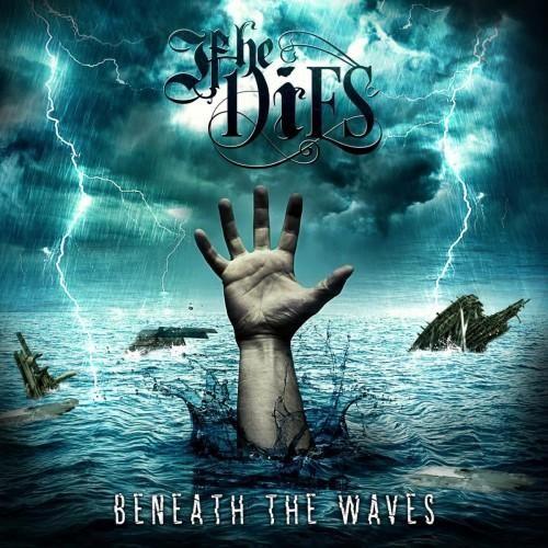If He Dies - Beneath the Waves