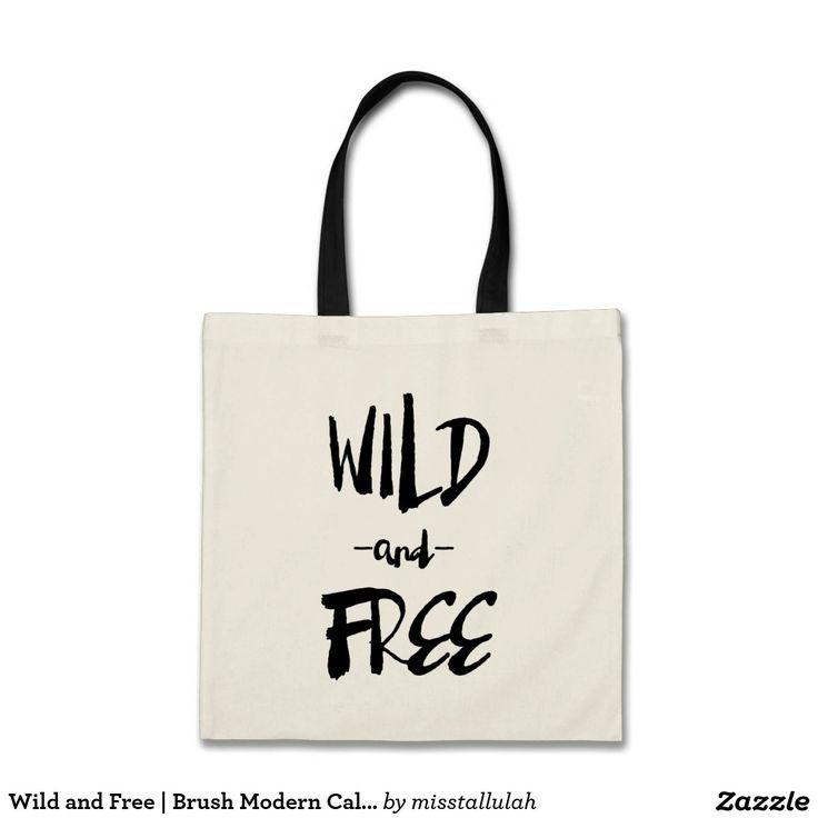 Wild and Free | Brush Modern Calligraphy Tote Bag