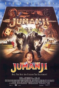 Jumanji (1995)  Adventure, Action, Fantasy, Thriller,  Directed by Joe Johnston  Alan Parrish / Robin Williams  Sarah Whittle / Bonnie Hunt  Judy Shepherd / Kirsten Dunst  Peter Shepherd / Bradley Pierce     Taglines: It's a jungle in there!