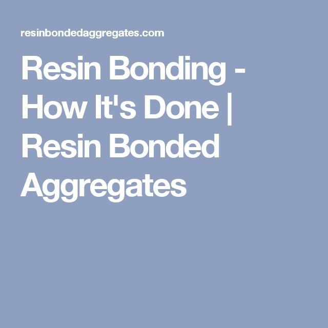 Resin Bonding - How It's Done | Resin Bonded Aggregates