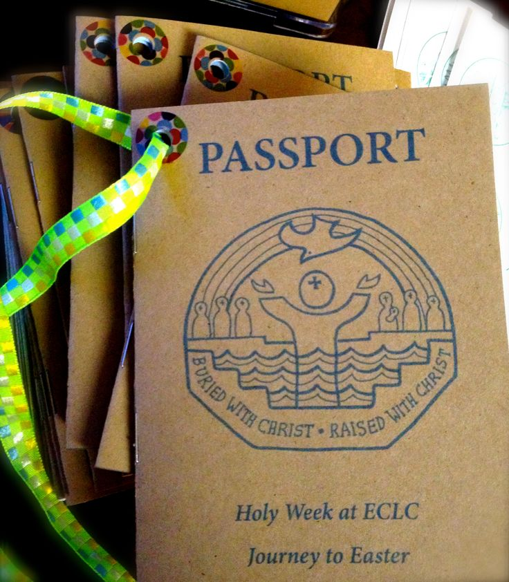 Holy Week Passports.  http://sermononthesidewalk.com/2013/03/25/holy-week-passports-for-kids-and-families/