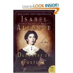 character analysis in daughter of fortune by isabel allende Isabel allende's daughter of fortune follows the journey of a young chilean girl   eliza, the titular daughter of fortune, is a headstrong character whose choices  are  to know why it was included on the rory gilmore reading challenge list.