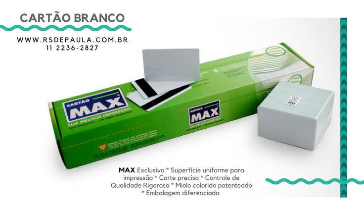 Conheça o Cartão Branco MAX, da R.S. de Paula #Cracha #ImpressãoTérmica #Tarja #Magnética #Coercividade #Infrared #CartaoSmart #CartaoBranco