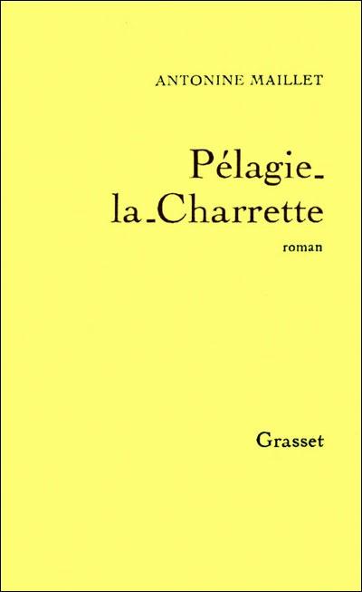 Pélagie-la-Charrette (Antonine Maillet)