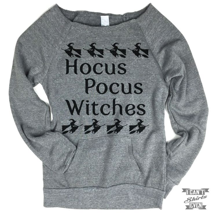 """Wide neck Off-the-shoulder sweatshirt with """"Hocus Pocus"""" print. Feminine, cozy and versatile. This Eco Fleece sweatshirt is designed with off-the-shoulder neck line, raglan sleeves and front pouch poc"""